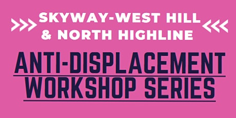 Anti-displacement Workshop Sessions (10/17, 11/7 & 12/5) tickets