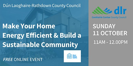Make Your Home Energy Efficient & Build a Sustainable Community tickets