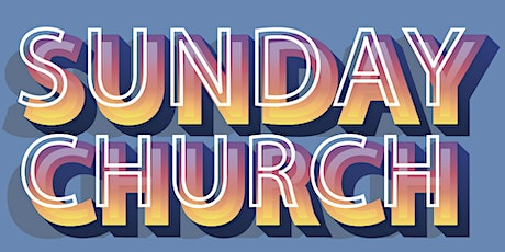 Sunday Church tickets