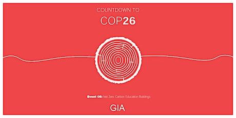 Countdown to COP #5 - Net Zero Carbon Education Buildings tickets