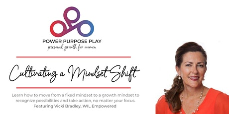 Cultivating a Mindset Shift tickets