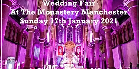 Manchester Wedding Fair @ The Monastery Manchester tickets