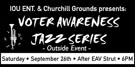 Voter Awareness Jazz Concert Series - Outside event tickets