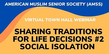 Sharing Traditions for Life Decision #2 (Social Isolation) tickets