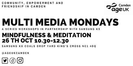Mindfulness & Meditation-Multimedia Mondays with Age UK Camden tickets