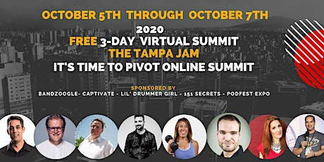 The Tampa Jam It's Time To Pivot Online Music Business Virtual Summit tickets