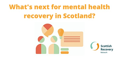 What's next for mental health recovery in Scotland? tickets