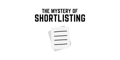 The Mystery of Shortlisting