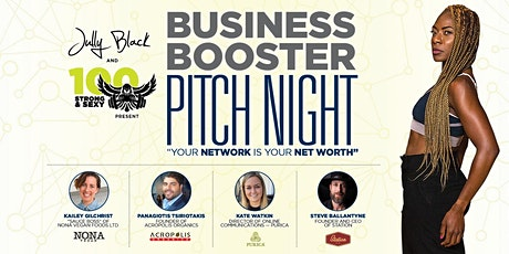 Jully Black and 100 Strong & Sexy presents Business Booster Pitch Night ! tickets