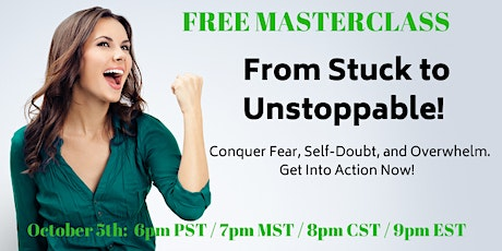 From Stuck to Unstoppable:  Conquer Fear, Self-Doubt, and Overwhelm! tickets