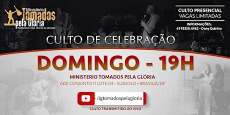 Culto de Celebração - Domingo às 19h ingressos