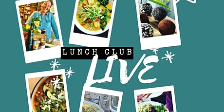 Lunch Club Live @ Plant Stories Kitchen tickets