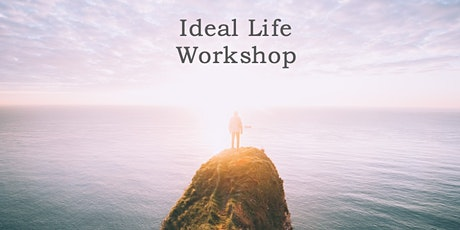 Ideal Life Workshop tickets