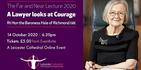 The Far and Near Lecture 2020: A Lawyer looks at Courage tickets