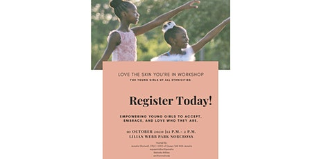 Love The Skin You're In Workshop (For Young Girls) tickets