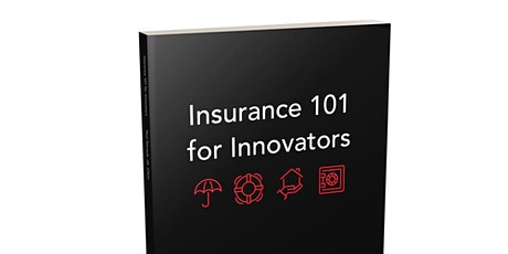 Insurance 101 for Innovators Virtual Book Launch tickets
