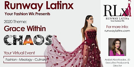 Runway Latinx 2020 - Grace within Chaos tickets