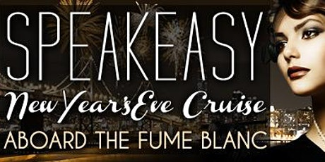 Speakeasy™ New Year's Eve 2021 San Francisco Cruise tickets