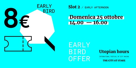 Utopian Hours Slot #2 Early Afternoon - Domenica 25 ottobre (14.00-16.00) biglietti