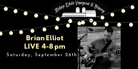 Brian Elliot debut at Bishop Estate Vineyard and Winery tickets