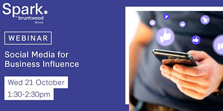 Spark Webinar: Social Media for Business Influence tickets