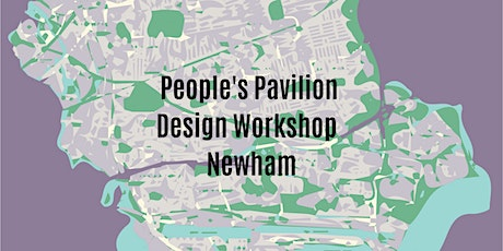 People's Pavilion Design Competition - Newham (Age 14-19) tickets