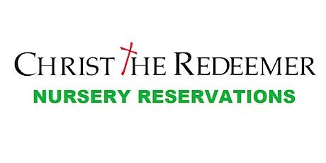 Nursery Reservations - 11am Service - Christ the Redeemer Church tickets