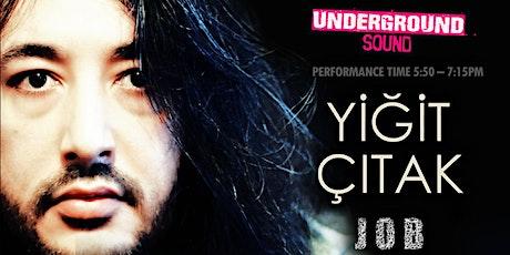 Yiğit Çıtak - Underground Sound Presents tickets