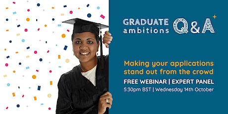Graduate Ambitions™ Q&A: Making your applications stand out from the crowd tickets