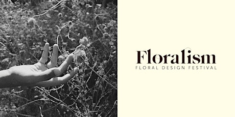 Foraging and Collective Flowers | Floralism - Floral Design Festival biglietti