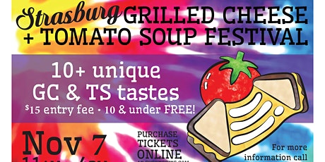 Strasburg's 4th Annual Grilled Cheese + Tomato Soup Festival! tickets