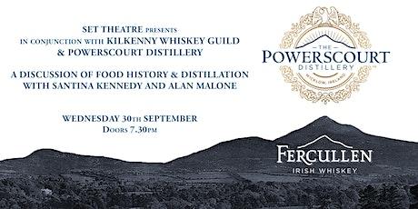 Powerscourt Food History & Distillation at Set Theatre September 2020 tickets