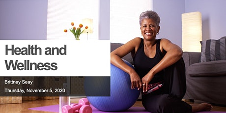 Health and Wellness 4th Quarter 2020 Webinar: Opportunities for All tickets