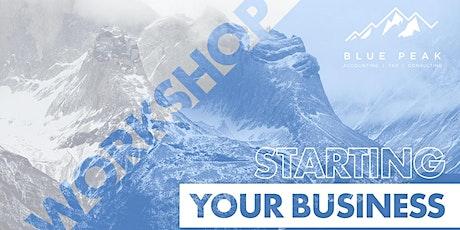 "Blue Peak's FREE Workshop  - ""Starting a Business"" tickets"