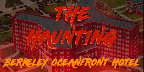 THE HAUNTING @ BERKELEY HOTEL ASBURY PARK tickets