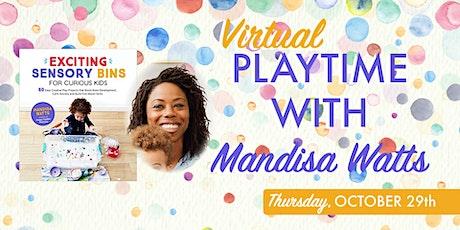 Sensory Bin Playtime with Mandisa Watts tickets