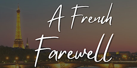The Patio Series - A French Farewell tickets