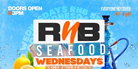 RNB SEAFOOD WEDNESDAYS tickets