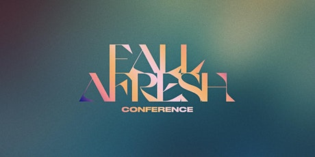Fall Afresh Conference tickets