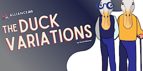 The Duck Variations Thursday Oct 15  7:30PM tickets