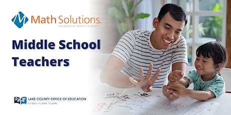 Lake County Math Solutions - Middle School Teachers tickets