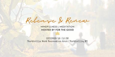 Release & Renew | Fall Meditation Class tickets