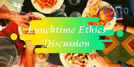 Lunchtime Ethics Online tickets