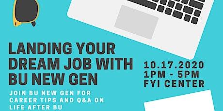 Landing Your Dream Job with BU New Gen tickets