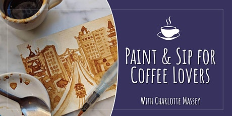 Paint & Sip for Coffee Lovers tickets