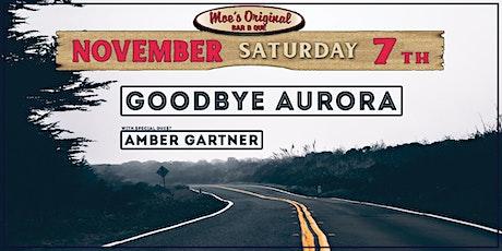 Goodbye Aurora w/ Amber Gartner tickets