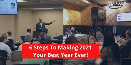6 Steps To Making 2021 Your Best Year Ever tickets