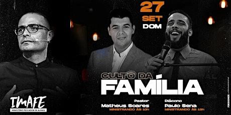 Culto da Família | 19hrs | Dc. Paulo Sena | Adson  ingressos