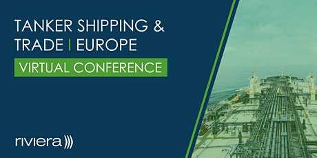 Tanker Shipping & Trade, Europe tickets
