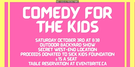 Comedy For The Kids - Outdoor Social Distanced Comedy Show For Charity tickets